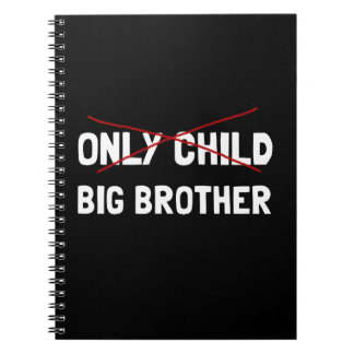 Only Child Big Brother Notebook