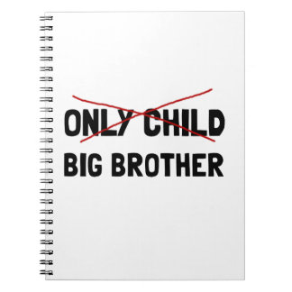 Only Child Big Brother Notebooks