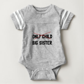 Only Child Big Sister Baby Bodysuit