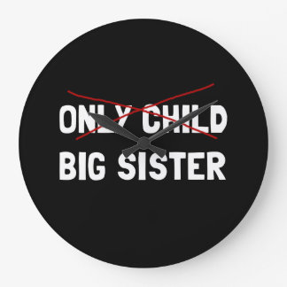 Only Child Big Sister Large Clock