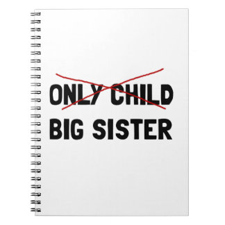 Only Child Big Sister Notebooks