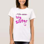 Only Child / Big Sister T-Shirt