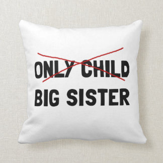Only Child Big Sister Throw Pillow