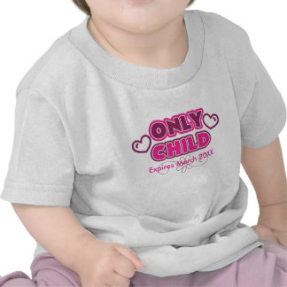 Only Child Expires 20XX Tee Shirts