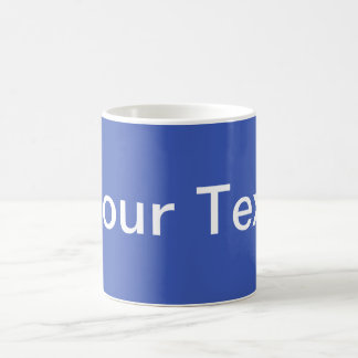 ONLY COLOR / blue + your text Coffee Mugs