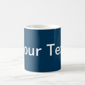 ONLY COLOR / dark blue + your text Coffee Mugs