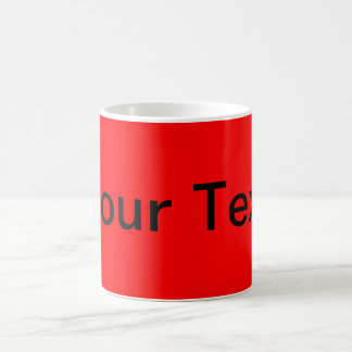 ONLY COLOR / fire red + your text Coffee Mugs