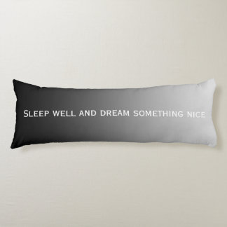 ONLY COLOR gradients - black grey + your text Body Pillow