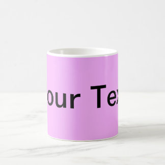 ONLY COLOR / light pink + your text Coffee Mug