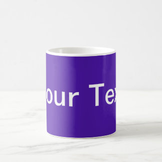 ONLY COLOR violet + your text Coffee Mug