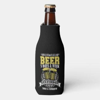 Only Drink Beer 3 Days A Week Bottle Cooler