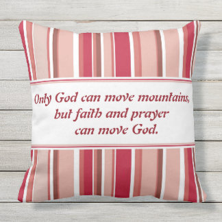 Only God Can Move Mountains Designer Pillow