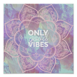 Only Good Vibes Poster