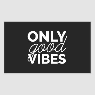 Only Good Vibes Sticker