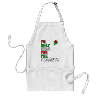 Only Here For Presents Standard Apron