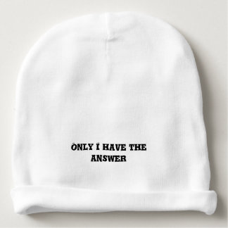 Only I Have the Answer text Baby Beanie