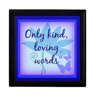 Only Kind, Loving Words Gift Box