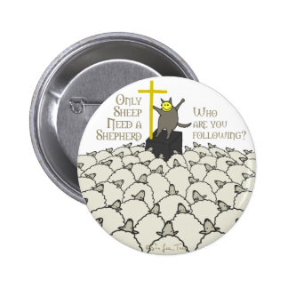 Only Sheep Need A Shepherd Pins