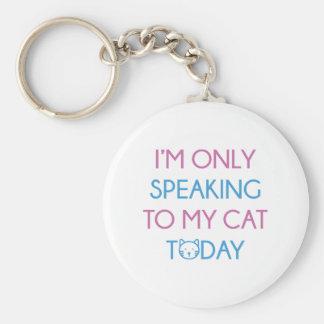 Only Speaking To My Cat Basic Round Button Keychain