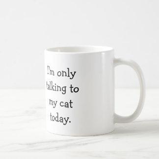 Only Talking to My Cat Mug - Original Artwork