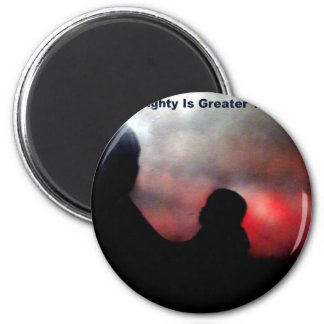 Only The Almighty Is Greater Magnet