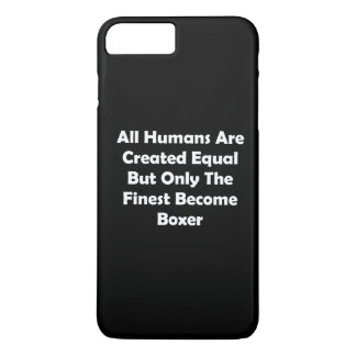 Only The Finest Become Boxer iPhone 7 Plus Case