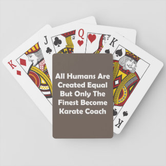 Only The Finest Become Karate Coach Poker Deck