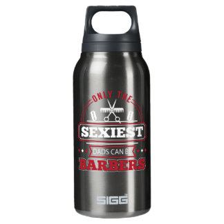 Only The Sexiest Dads Can Be Barbers Shirt Insulated Water Bottle