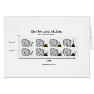 Only Two Ways of Living Card