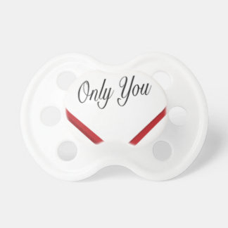 Only You Pacifier