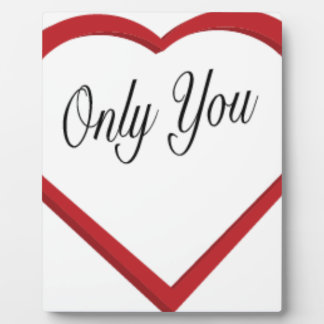 Only You Plaque