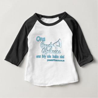 Ons-Praat-Afrikaans-Ons-Bly-Nie-Kalm-Nie Baby T-Shirt