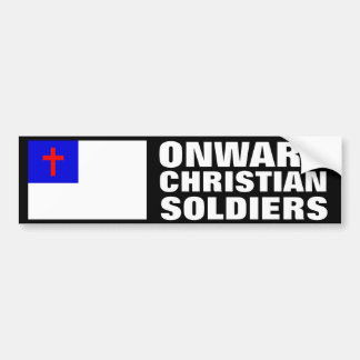Onward Christian Soldiers Bumper Sticker