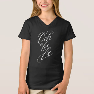 Ooh La La -Fashionable Feminine Lettering on Black T-Shirt