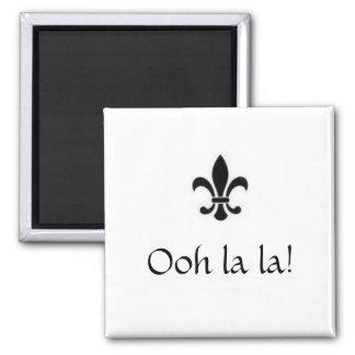 Ooh la la! magnet