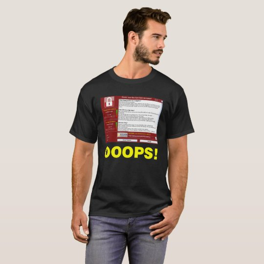 "OOOPS! Ransomware ""WannaCry "" T-Shirt"