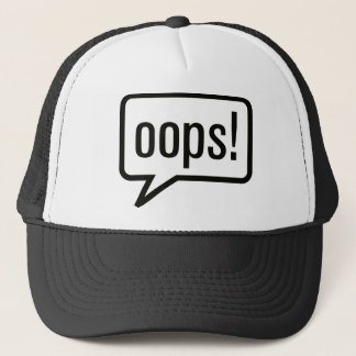 Oops funny clothes trucker hat