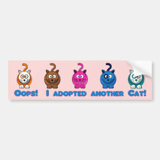 Oops!  I Adopted Another Cat! Bumper Sticker