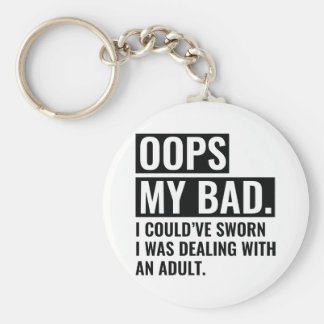 OOPS My Bad Keychain