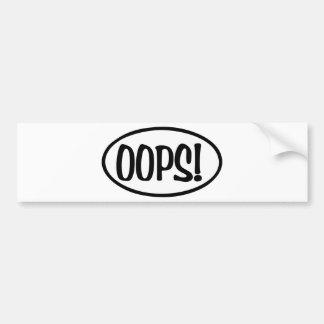 oops oval bumper sticker