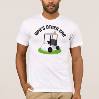Opas Other Car (Golf Cart) T-Shirt