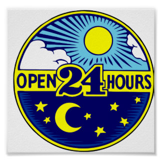 Open 24 Hours Sun and Moon Poster