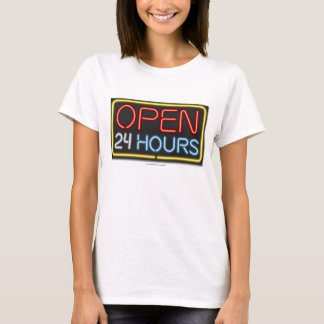 Open 24 Hours T-Shirt