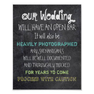 Open Bar Wedding Sign Caution Funny Poster