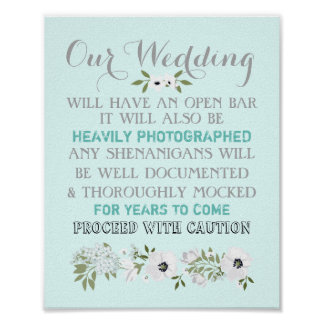 Open Bar Wedding Sign Floral Funny Any Color Poster