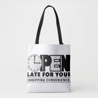 Open Late Tote Bag