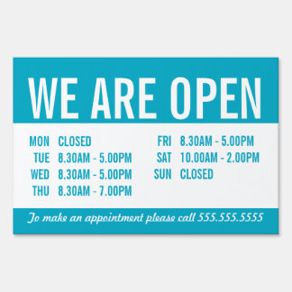 OPEN OPENING HOURS BUSINESS SIGN turquoise blue