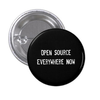 Open Source Everywhere Now 1 Inch Round Button