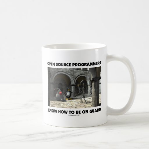 Open Source Programmers Know How To Be On Guard Mugs