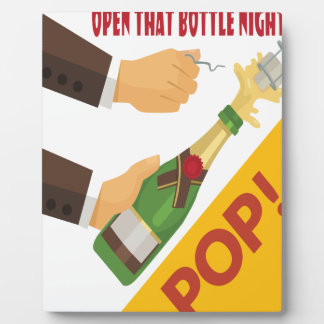 Open That Bottle Night - Appreciation Day Plaque